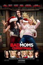 Watch A Bad Moms Christmas Zmovies