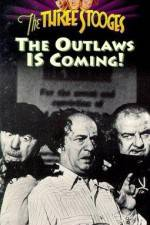 Watch The Outlaws Is Coming Zmovies