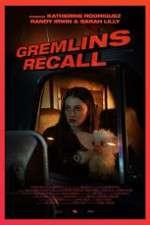 Watch Gremlins: Recall Zmovies