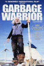Watch Garbage Warrior Zmovies