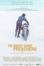 Watch The Greasy Hands Preachers Zmovies