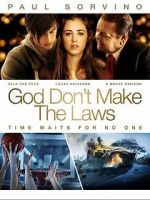 Watch God Don\'t Make the Laws Zmovies