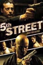 Watch 5th Street Zmovies