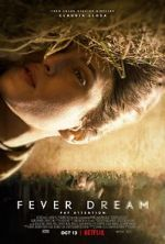 Watch Fever Dream Zmovies
