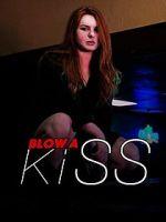 Watch Blow a Kiss Zmovies