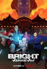 Watch Bright: Samurai Soul Zmovies