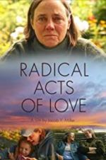 Watch Radical Acts of Love Zmovies
