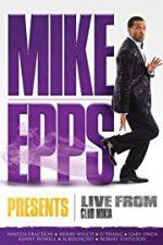 Watch Mike Epps Presents: Live from Club Nokia Zmovies