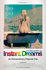 Watch Instant Dreams Zmovies