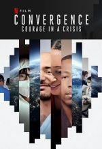 Watch Convergence: Courage in a Crisis Zmovies